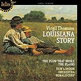 Virgil Thomson : Louisiana Story (Musique de Film)