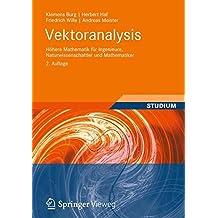 Vektoranalysis: Höhere Mathematik für Ingenieure, Naturwissenschaftler und Mathematiker (German Edition)