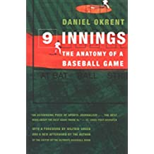 Nine Innings: The Anatomy of a Baseball Game (English Edition)