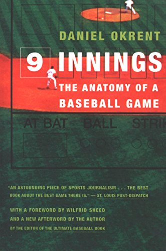 Nine Innings: The Anatomy of a Baseball Game (English Edition) por Daniel Okrent