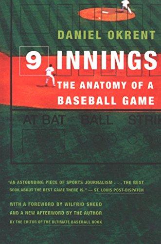 Nine Innings: The Anatomy of a Baseball Game (English Edition) por Daniel Okrent