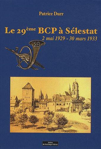 le-29e-bcp-slestat-2-mai-1929-30-mars-1933