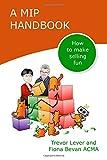 MIP Handbook: How to Make Selling Fun