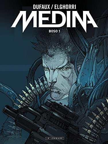 Medina - Tome 2 - Boso par Jean Dufaux