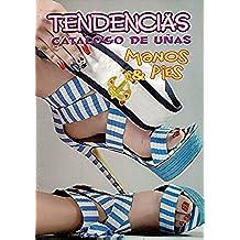 TENDENCIAS CATALOGO DE UÑAS MANOS & PIES