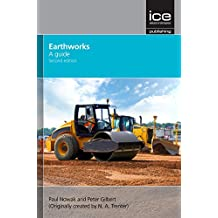 Earthworks: A Guide 2nd Edition (Geotechnical and Environmental) (Geotechnical & Environmental)