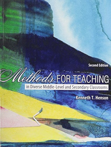 Methods for Teaching in Diverse Middle and Secondary Classrooms by HENSON KENNETH T (2012-06-11)
