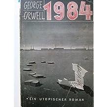 1984 - Ein utopischer Roman