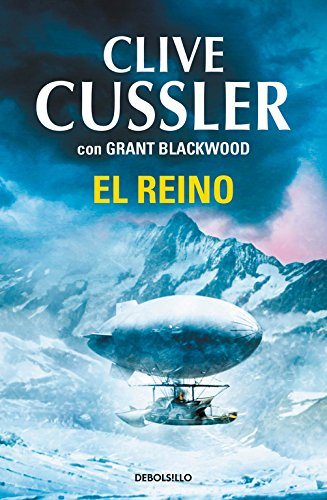 El reino (Las aventuras de Fargo 3) (CAMPAÑAS) por Clive Cussler