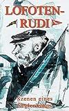 Lofoten-Rudi: Szenen eines Seglerlebens