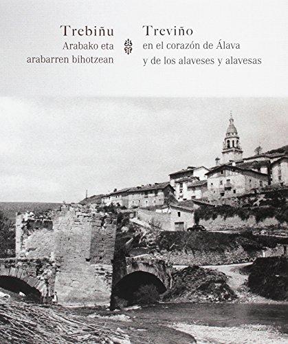 Treviñu Arabako eta arabarren bihotzean/Treviño en el corazon de Álava y de los alaveses y alavesas por Marimar Masedo Arribas