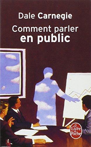 Comment parler en public par Dale Carnegie
