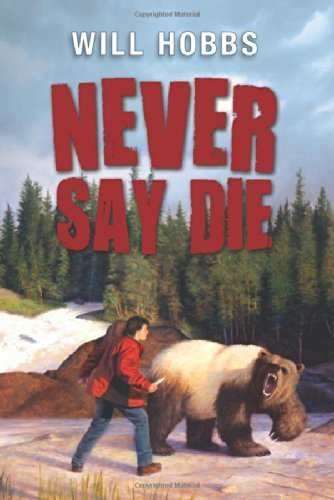 Never Say Die by Hobbs, Will (2014) Paperback