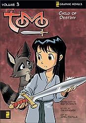 Child of Destiny (Z Graphic Novels / Tomo)