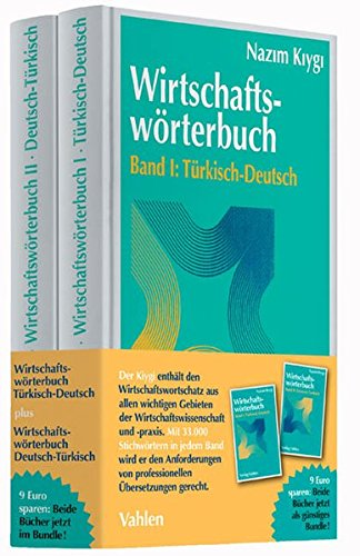 Wirtschaftswörterbuch Gesamtwerk: In 2 Bänden. Türkisch-Deutsch / Deutsch-Türkisch