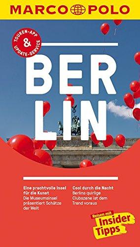 Reiseführer Berlin: Reisen mit Insider-Tipps von MARCO POLO