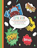 Comic Book Superhero Composition Notebook College Rule: Black | College Rule | Comic Composition Book | 8.5 Inches x 11 Inches