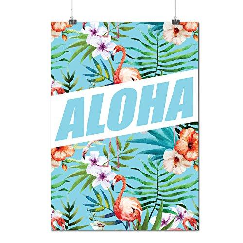 aloha-hawaii-holiday-wild-flamingo-matte-glossy-poster-a3-42cm-x-30cm-wellcoda