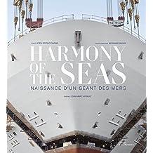 Harmony of the Seas. Naissance d'un géant des mers