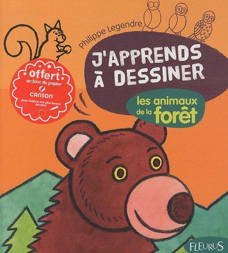 J'apprends à dessiner les animeaux de la forêt : Avec un bloc de papier Canson