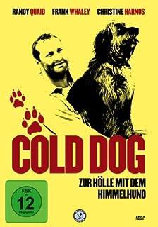 Cold Dog - Zur Hölle mit dem Himmelhund