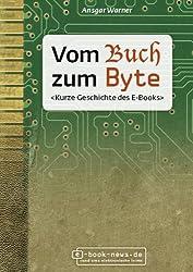 Vom Buch zum Byte. Kurze Geschichte des E-Books