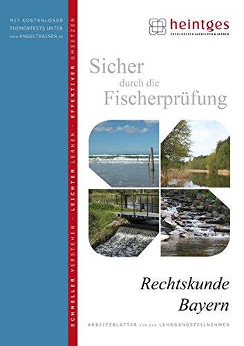 Rechtskunde Bayern (Sicher durch die Fischerprüfung. Arbeitsblätter)