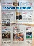 VOIX DU NORD (LA) [No 14231] du 28/03/1990 - LITUANIE - LE TON MONTE - L'ARMEE ROUGE A INVESTI LE QUARTIER GENERAL DU PC A VILNIUS - SOMMET DE L'ANTIRACISME A MATIGNON - DES PARRAINS CELEBRES POUR MARTIAL - BRIGITTE BARDOT ET BOUGRAIN-DUBOURG - LES SPORTS - FOOT - F1 ET PROST - CYRANO DE BERGERAC AU CINEMA