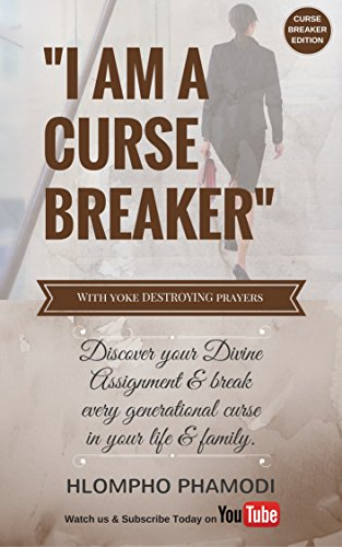 I AM A CURSE BREAKER': Discover you divine assignment