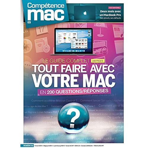 Compétence Mac 52 : Tout faire avec votre Mac en 200 questions/réponses