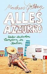 Alles Azzurro: Unter deutschen Campern in Italien