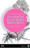 Best Energizantes naturales - Los secretos de las raíces energizantes: Maca, Ginseng Review