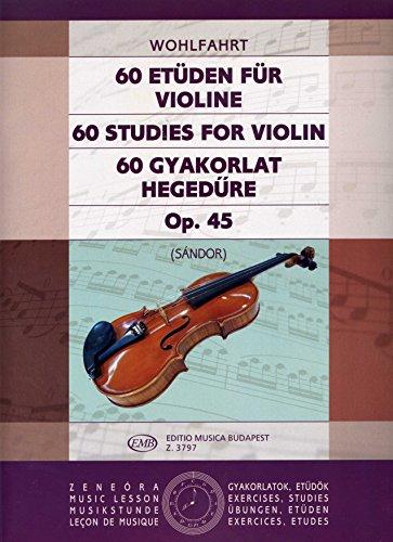 60 ETUEDEN OP 45 - arrangiert für Violine [Noten / Sheetmusic] Komponist: WOHLFAHRT FRANZ