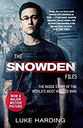 The Snowden Files: The Inside Story of the World's Most Wanted Man by Luke Harding (2016-09-01)