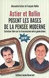 ASTIER ET ROLLIN POSENT LES BASES DE LA PENSÉE MODERNE