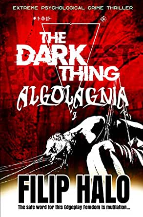 The Darkest Nothing Algolagnia English Edition Ebook
