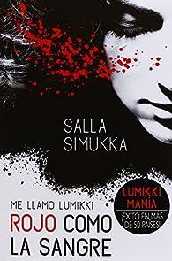 Rojo Como La Sangre par Salla Simukka