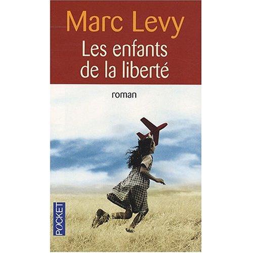 Les enfants de la liberte (French Edition)