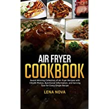 Air Fryer Cookbook: Air Fryer Recipes with Color Photos (English Edition)