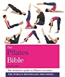 Paperback. Pub Date :2013-05-06 Pages: 400 Language: English Publisher: Godsfield Press This is a complete illustrated guide to Pilates for beginners to advanced level in the popular Bible series. The complete Pilates programme includes more than 100...