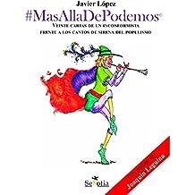 MasAlladePodemos: Análisis y estudio de qué es Podemos a los ojos del ciudadano