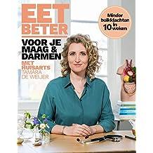 Eet beter voor je maag en darmen met huisarts Tamara de Weijer: Minder buikklachten in 10 weken