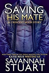 Saving His Mate (A vampire-werewolf romance) (Crescent Moon Series Book 4)