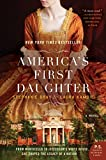 America's First Daughter by Stephanie Dray front cover