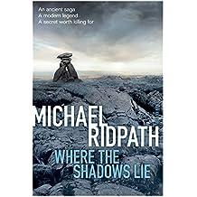 Where the Shadows Lie (Fire & Ice 1)