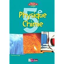 Physique Chimie, 5e : Programme 2006