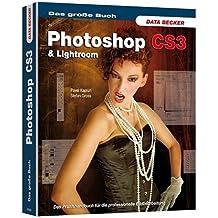 Photoshop CS3 & Lightroom