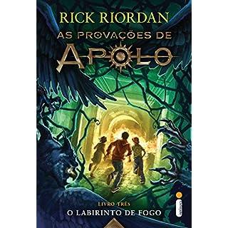 O labirinto de fogo (As provações de Apolo Livro 3) (Portuguese Edition)