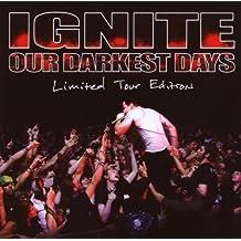 Our Darkest Days-Ltd.Tour ed.