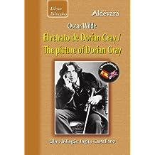 El retrato de Dorian Gray = The picture of Dorian Gray